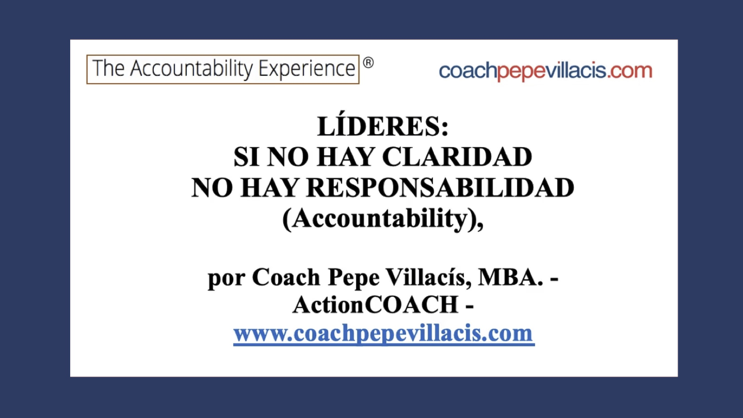 ¿Es posible el #ACCOUNTABILITY en tu organización? Hay dos requisitos fundamentales (VIDEO)...