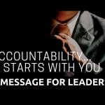 ACCOUNTABILITY EN LA ORGANIZACIÓN  ¡Todo Comienza por Los Líderes!