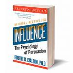 """""""Las Leyes de la Influencia y Persuasión"""" de Robert Cialdini: Principales Aprendizajes"""